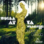 "Jephza & Davido ""Holla at ya Waldfee! EP"" (Free Download + Playlist)"