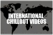 International Chillout Videos