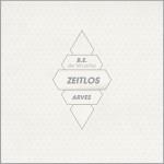"Album: B.E. der Micathlet & Arves ""Zeitlos"" + Daymares Musik Video + Snippet + Trailer + Infos"