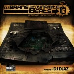 DJ Brans – The Dynamite Beats (Mixtape mixed by DJ Djaz) (Premo, Reks, AOTP, Big L, …)
