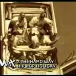 3 The Hard Way – Hip Hop Holiday (Video)