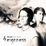 Ms.AT4 & Lars Minute – 4eignness (Free Download EP)