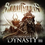 Snowgoons – New Album 'Dynasty' 17.07.2012 (Cover, Tracklist + New Video 'The Legacy')