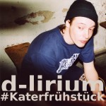 d-lirium – Katerfrühstück (Free Download EP)