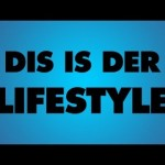 MachOne – Dis is der Lifestyle (Video)