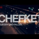 Chefket – Fliegen & Fallen (Video)