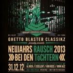 GBC presents: NEUJAHRES RAUSCH 2013 (Verlosung)