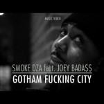 Smoke DZA feat. Joey Bada$$ – Gotham Fucking City (Video & Mixtape Download)