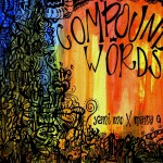 Yani Mo & MaMaG – Compound​/​Words-EP (Free Download & Playlist)