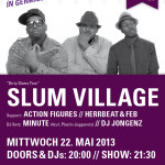 VERLOSUNG! Slum Village – Dirty Slums Tour 22.05.2013 – München