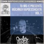 Dj Mic-E – Münchner Rapgschichtn Vol. 1 – Free Download (Edgar Wasser, Roger Rekless, LUX, Provo, Moop Mama, Demograffics, uvm …)
