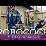 Herr von Grau – Robocock (Video & Download)
