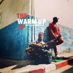 Blitz The Ambassador – The Warm Up EP (Free Download)