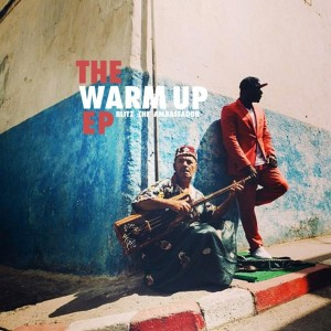 The Warm Up EP by Blitz The Ambassador Cover