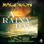 Raekwon – A Rainy Day