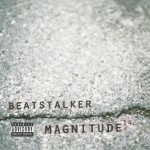 Beatstalker – Magnitude 14 (Free Download Album)