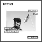 Itsoweezee Presents: 'California Luv Mixtape' by DJ Roughmix (Download)