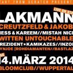 TICKETVERLOSUNG! Lakmann mit Witten Untouchable und Prezident x Kamikazes // NynJoe // Inzoe – Start From Scratch – 14.3. – Wuppertal