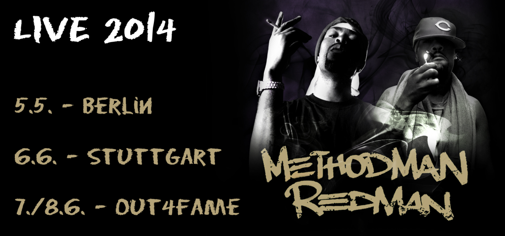 Method Man Redman live 2014 berlin stuttgart bottrop  out4fame