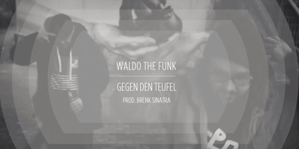 Waldo The Funk - Gegen den Teufel (prod. by Brenk Sinatra)