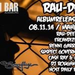 Rau-Dee Releaseparty // 08.11.14 // Mahagoni Bar Augsburg // Live: Rau-Dee, Ercandize, Benni Garrido uvm..