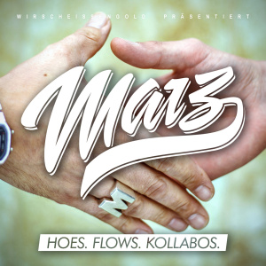 Hoes. Flows. Kollabos by Marz