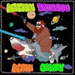 Action Bronson – Actin Crazy (Prod. By 40)