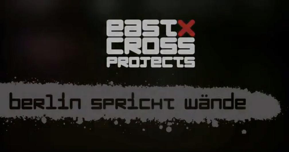 eastcross projekts berlin spricht wände