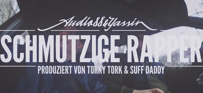 Audio88 & Yassin - SCHMUTZIGE RAPPER (prod. Torky Tork & Suff Daddy)