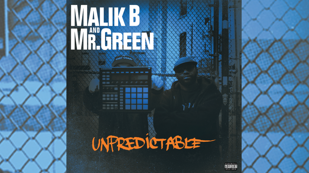 Malik B und Mr. Green – Unpredictable