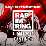 Rap im Ring 2015 mit Mädness, Döll, Blumio, Johnny Rakete, Kex Kuhl, Sickless, Marz uvm.. (Tickets & Infos)
