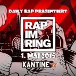 Rap im Ring 2015 mit Mädness, Döll, Blumio, Johnny Rakete, Kex Kuhl, Sickless, Marz uvm.. (Tickets & Infos)