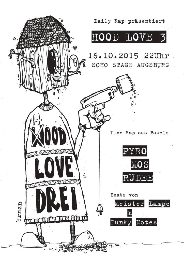 Hood Love #3 - Live aus Basel (CH): Pyro & Mos & Rudee + Meister Lampe & Funky Notes