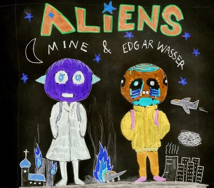 MINE & EDGAR WASSER - ALIENS