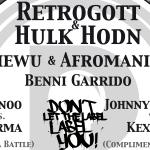 5 Jahre Daily Rap Hip Hop Jam mit Retrogott & Hulk Hodn, Amewu, DLTLLY Battles (u. a. Kex Kuhl vs Johnny Rakete), Benni Garrido, uvm.. 29.01. // Kantine Augsburg