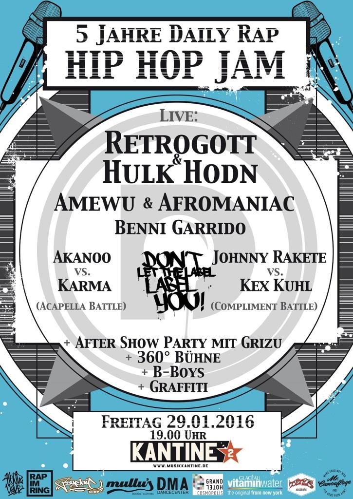 5 Jahre Daily Rap Hip Hop Jam mit Retrogott & Hulk Hodn, Amewu, DLTLLY Battles, Benni Garrido, Afromaniac uvm..