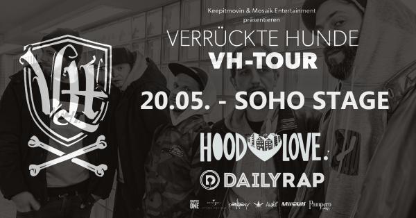 Verrückte hunde vh tour augsburg hood love daily rap soho stage augsburg hood love daily rap