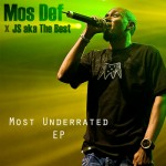 """Mos Def & JS aka The Best – """"Most Underrated""""-EP (Free Download)"""