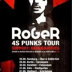 Roger – '4S Punks' Tour 2012 (Support: Demograffics)