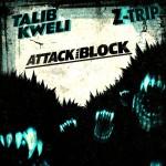 Talib Kweli & Z-Trip – Attack The Block (Free Download Mixtape)