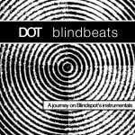 Blindbeats Instrumental Album by DOT (Free Download)