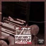P!Jay – That Ain't Hip Hop (Remix EP 12″ Vinyl)