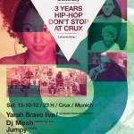 HIPHOP DON'T STOP feat Yarah Bravo, Dj Vadim uvm. 3rd Anniversary – 13.10. – Crux