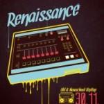 RENAISSANCE   Real Hip Hop   30.11.12   Special Guest: DJ Sixkay