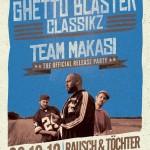 GBC presents: TEAM MAKASI Release Party – 08.12.2012 (Verlosung)