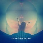 Luk&Fil – All That Glitter Ain't Soul (Free Stream & Vinyl LP)