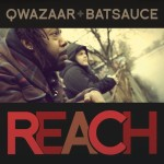 Qwazaar & Batsauce – Reach (Video & Download)