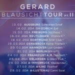 Gerard – BLAUSICHT – Tour 2014 (Dates, Tickets, Info)