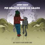 Johnny Rakete – Per Anhalter durch die Galaxis (Free Download EP) + Video