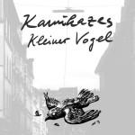 Kamikazes – Kleiner Vogel (Album Review)